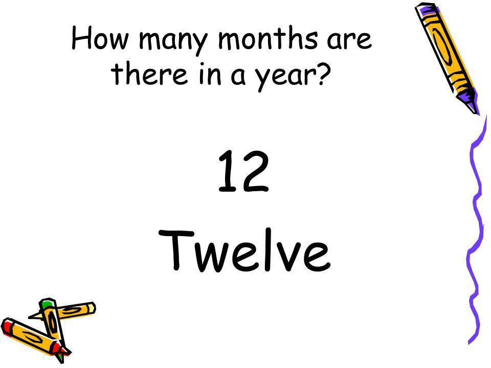 How many months are there in a year