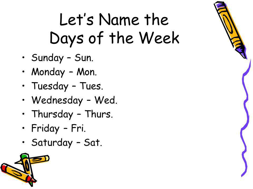 Let's Name the Days of the Week