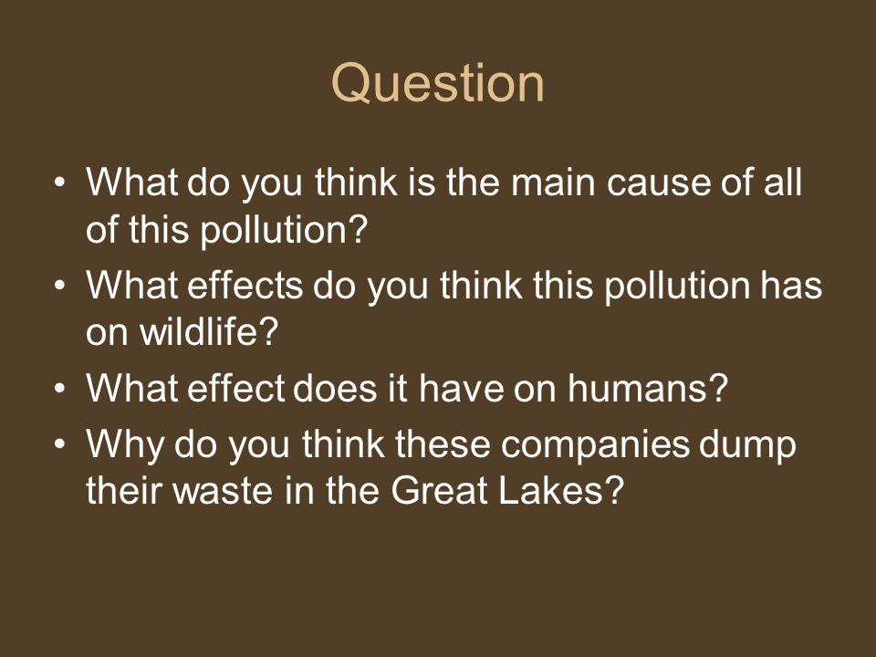 the major causes of pollution and their consequences Major forms of pollution that air pollution causes half a been a natural function of their existence the attendant consequences on viability and.