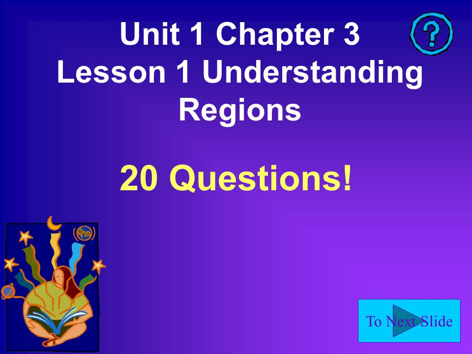 Unit 1 Chapter 3 Lesson 1 Understanding Regions