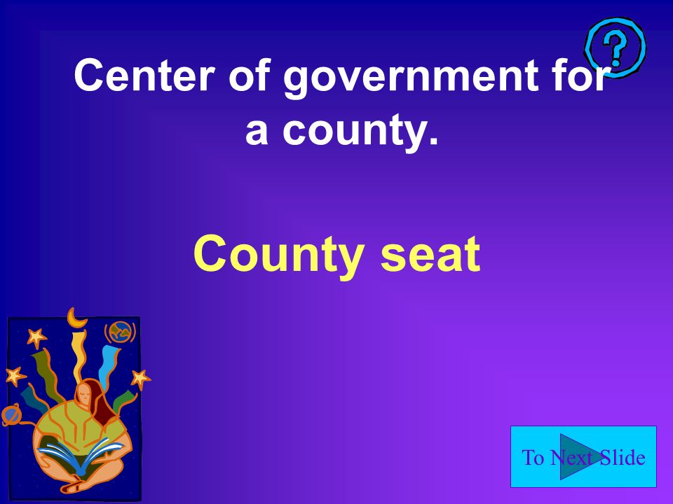 Center of government for a county.