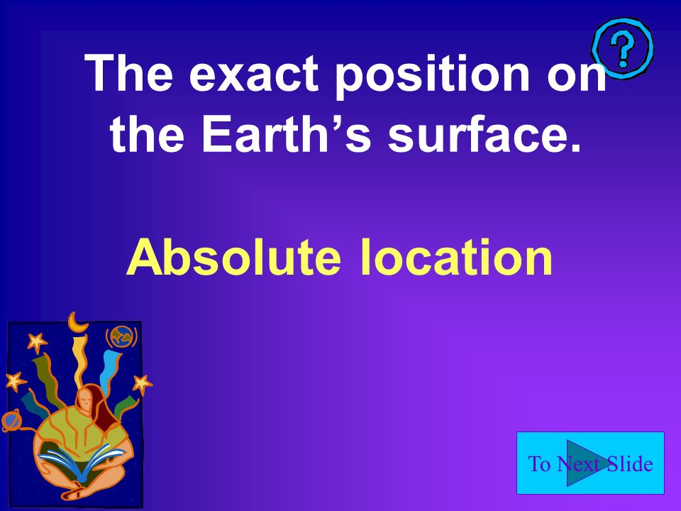 The exact position on the Earth's surface.