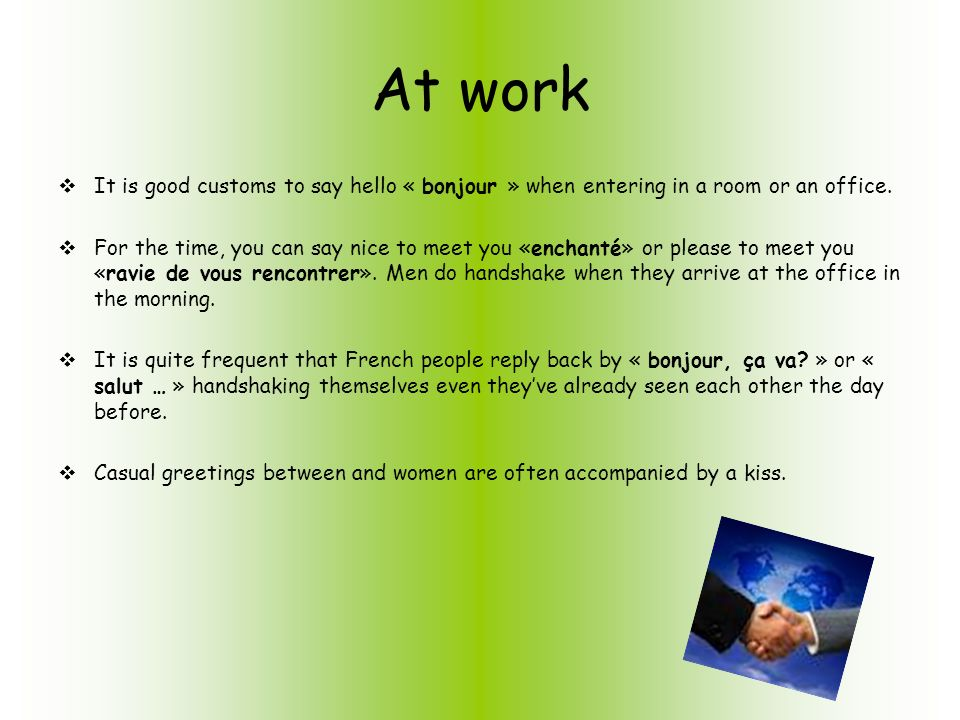 Greetings in french how do french people greet each other ppt at work it is good customs to say hello bonjour when entering in a m4hsunfo Choice Image