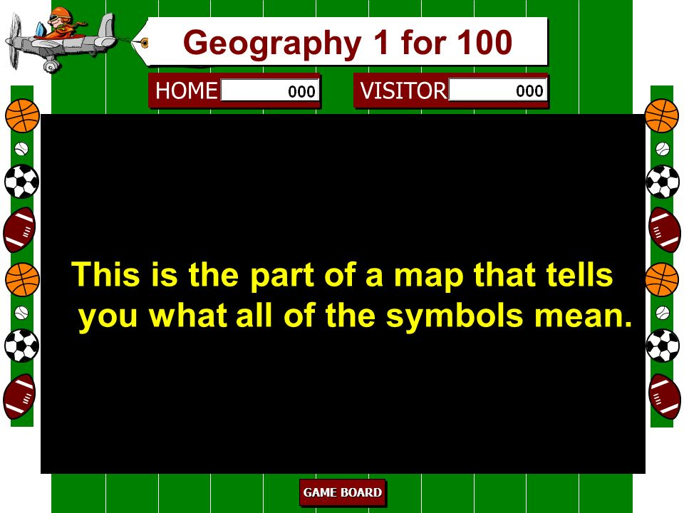 This is the part of a map that tells you what all of the symbols mean.