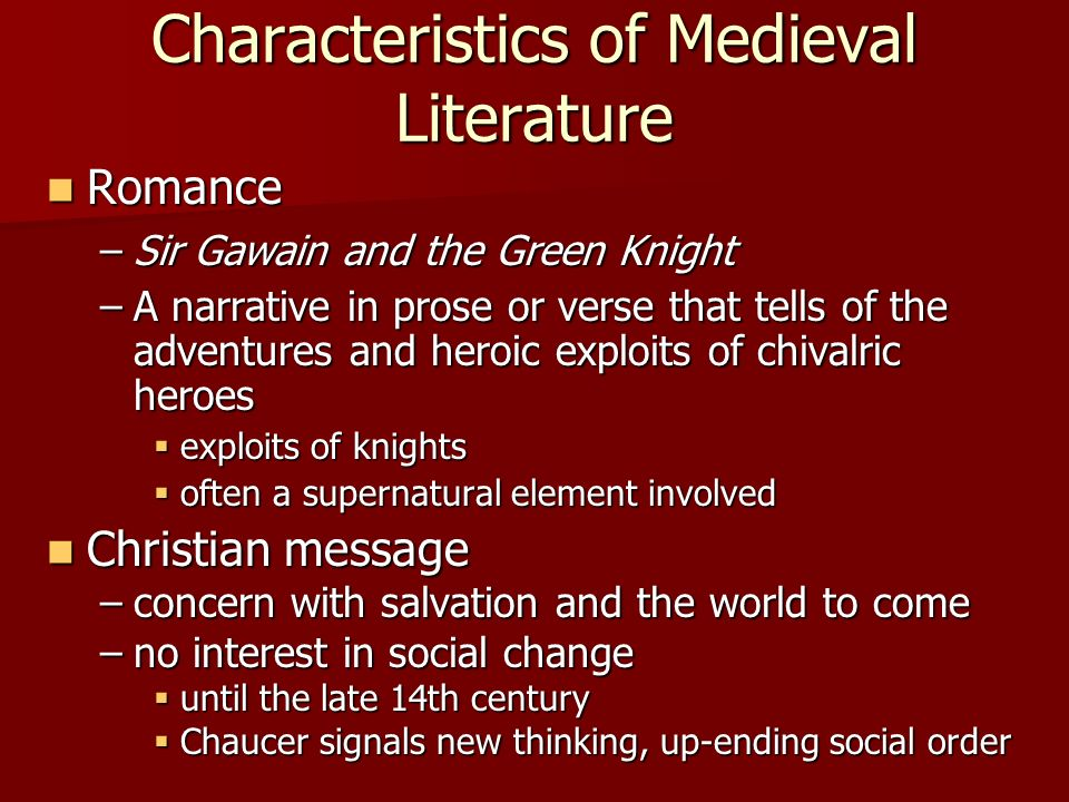 heroes in medieval literature 1422 marks the death of henry iv and a subtle shift from medieval to humanistic themes in literature for our purposes,.