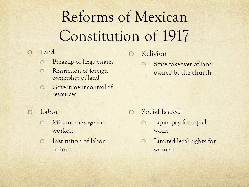 Reforms of Mexican Constitution of 1917