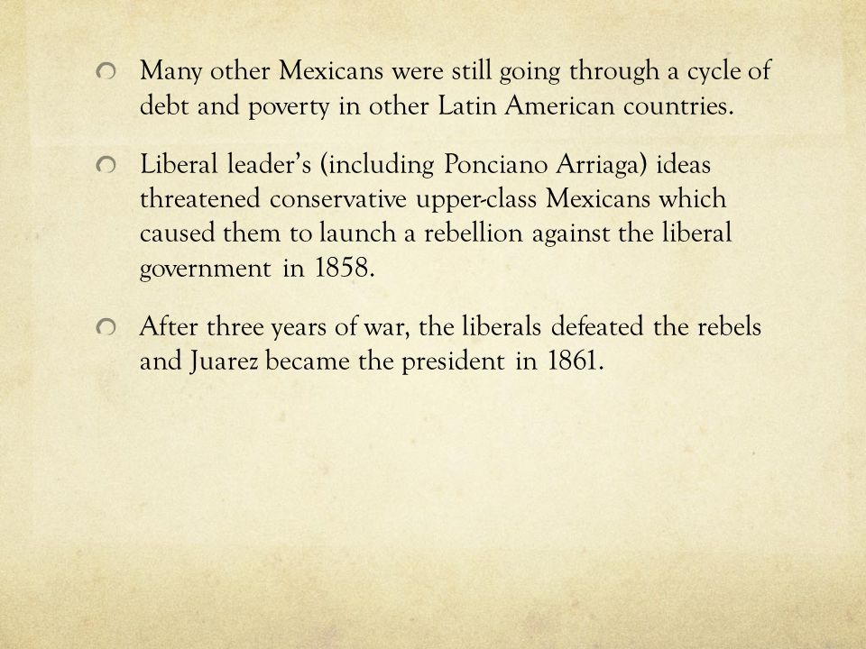 Many other Mexicans were still going through a cycle of debt and poverty in other Latin American countries.