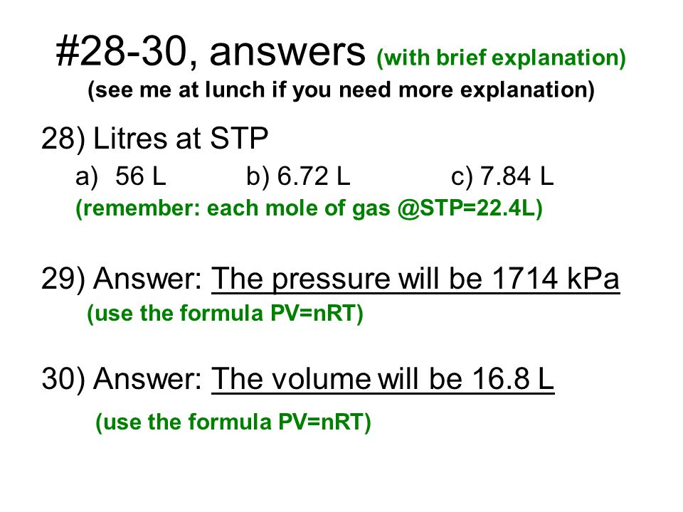 #28-30, answers (with brief explanation) (see me at lunch if you need more explanation)