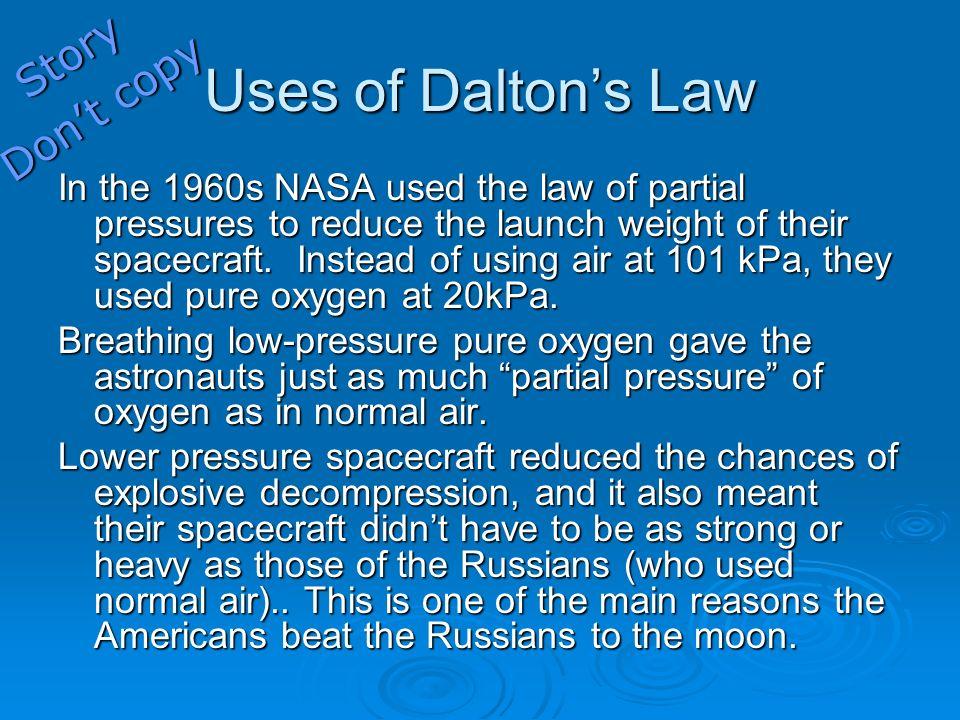 Uses of Dalton's Law Story Don't copy
