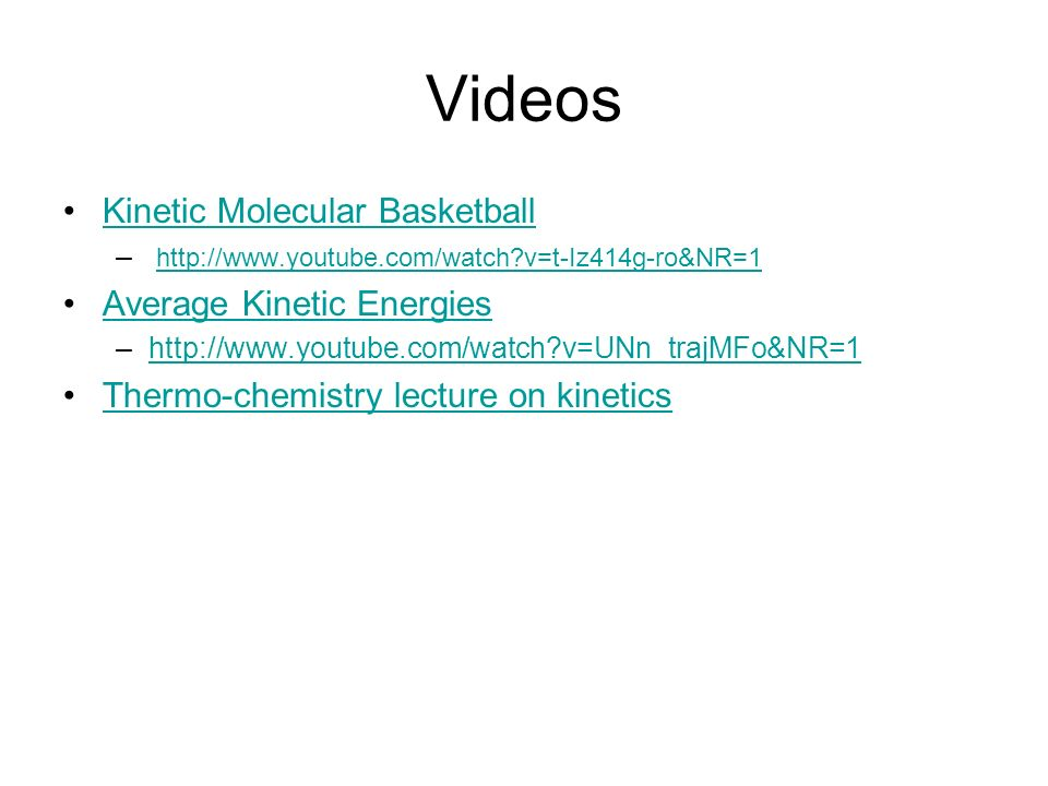 Videos Kinetic Molecular Basketball Average Kinetic Energies