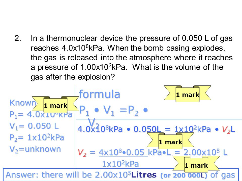 In a thermonuclear device the pressure of 0. 050 L of gas reaches 4