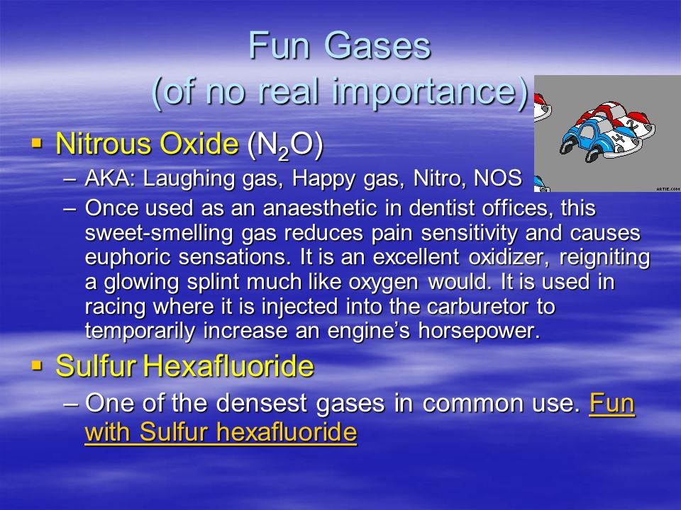Fun Gases (of no real importance)
