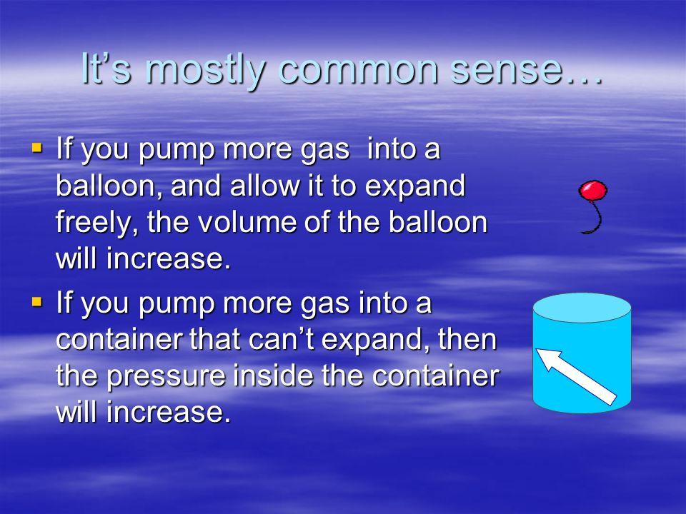 It's mostly common sense…