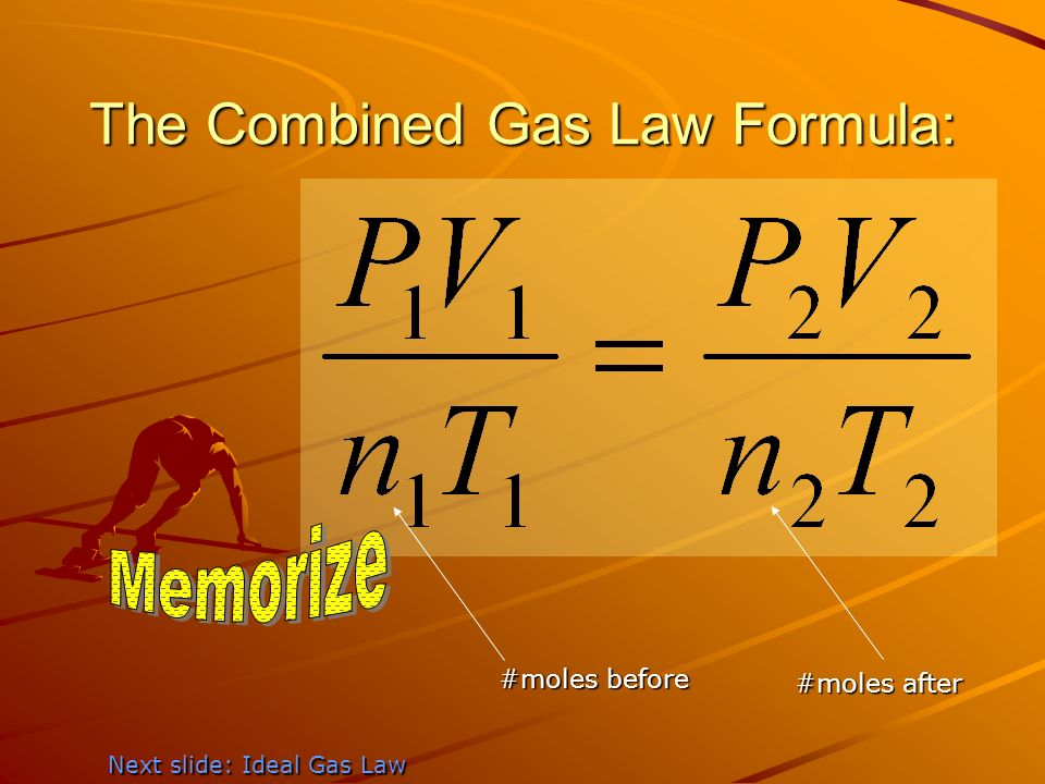 The Combined Gas Law Formula: