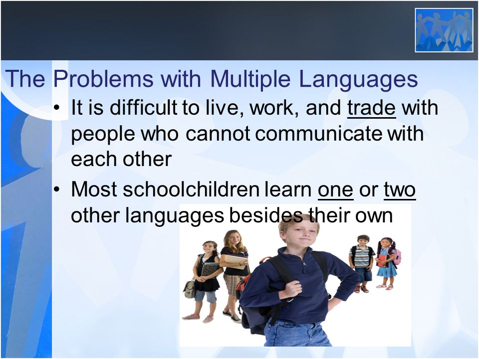 The Problems with Multiple Languages