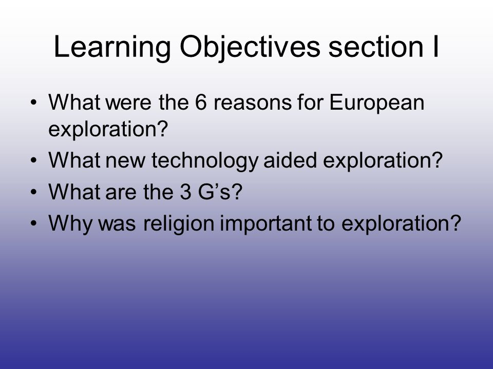 The World Made New Why The Age Of Exploration Happened: THE GLOBAL AGE CHAPTER 15 AND Ppt Video Online Download