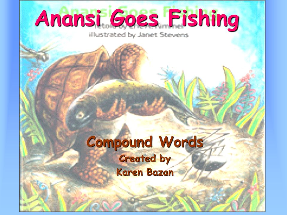 Compound Words Created by Karen Bazan
