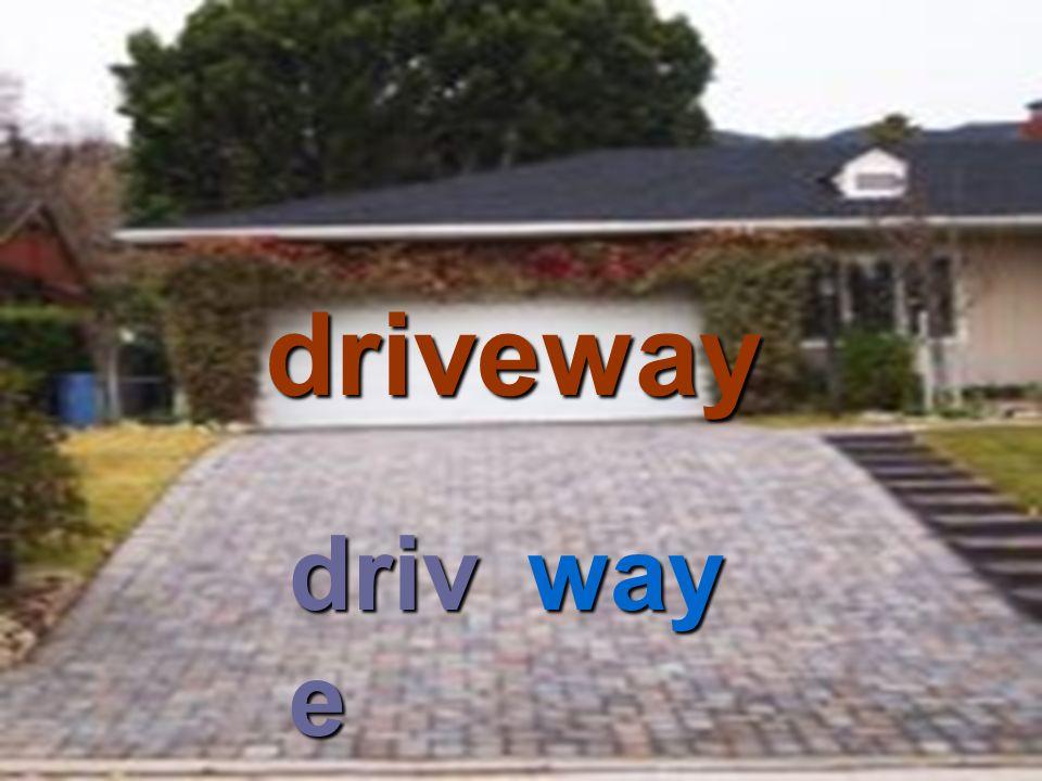 driveway drive way