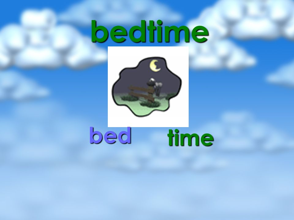 bedtime bed time