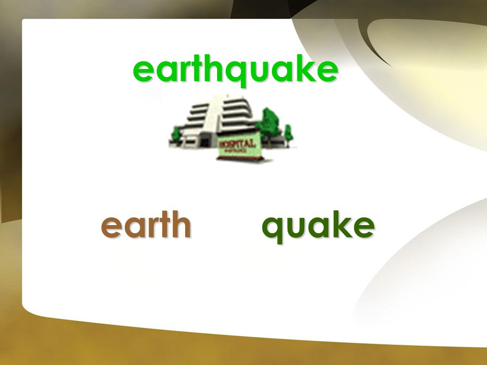 earthquake earth quake