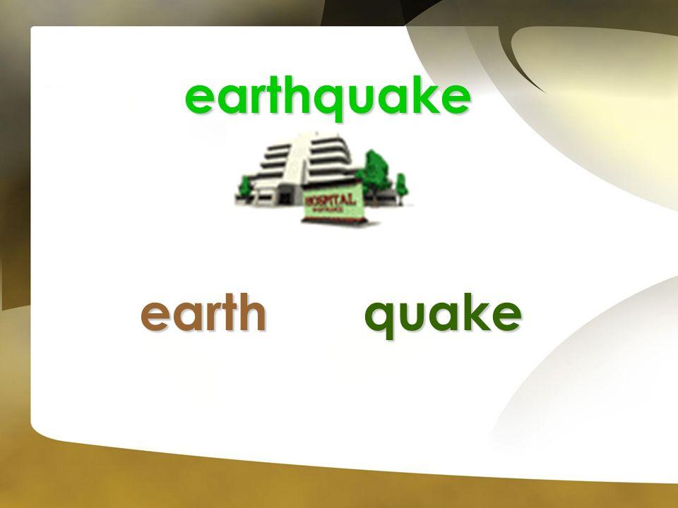 earthquake earth quake