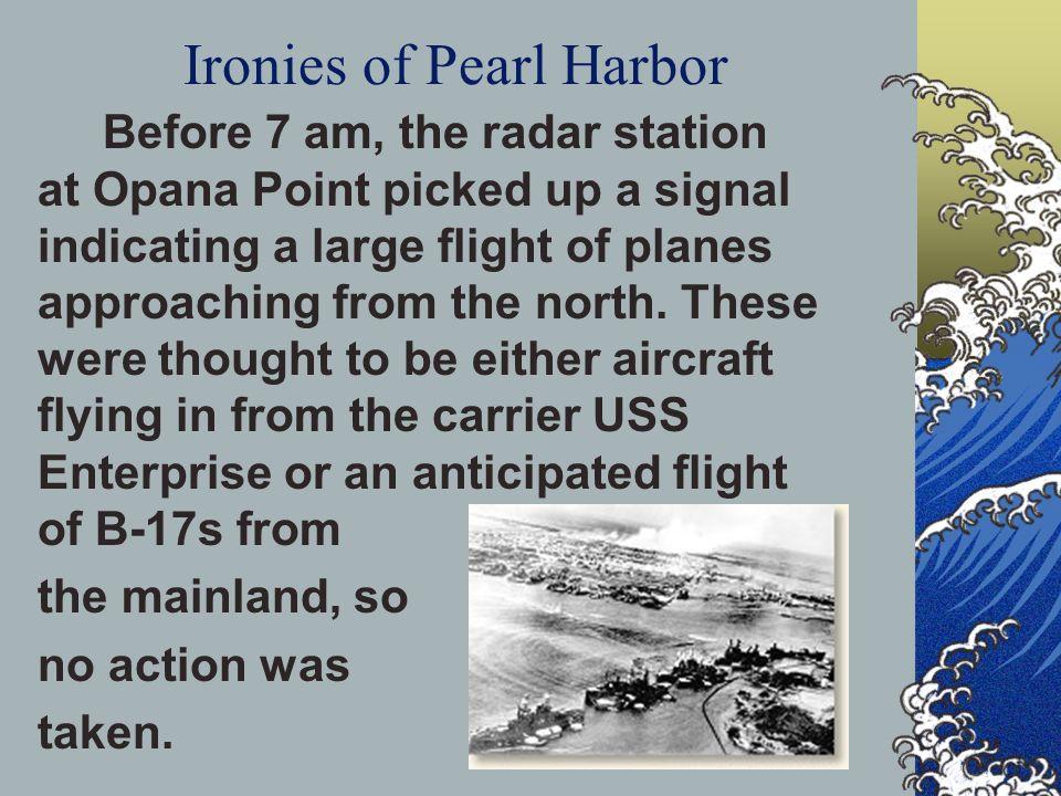 Ironies of Pearl Harbor