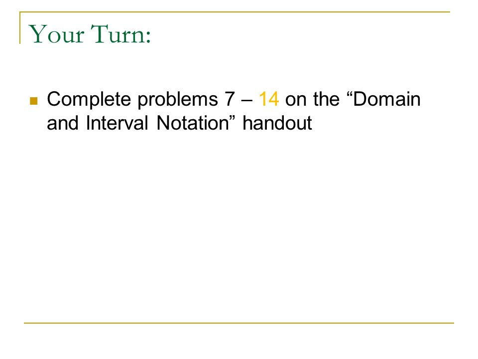 how to write the domain in interval notation