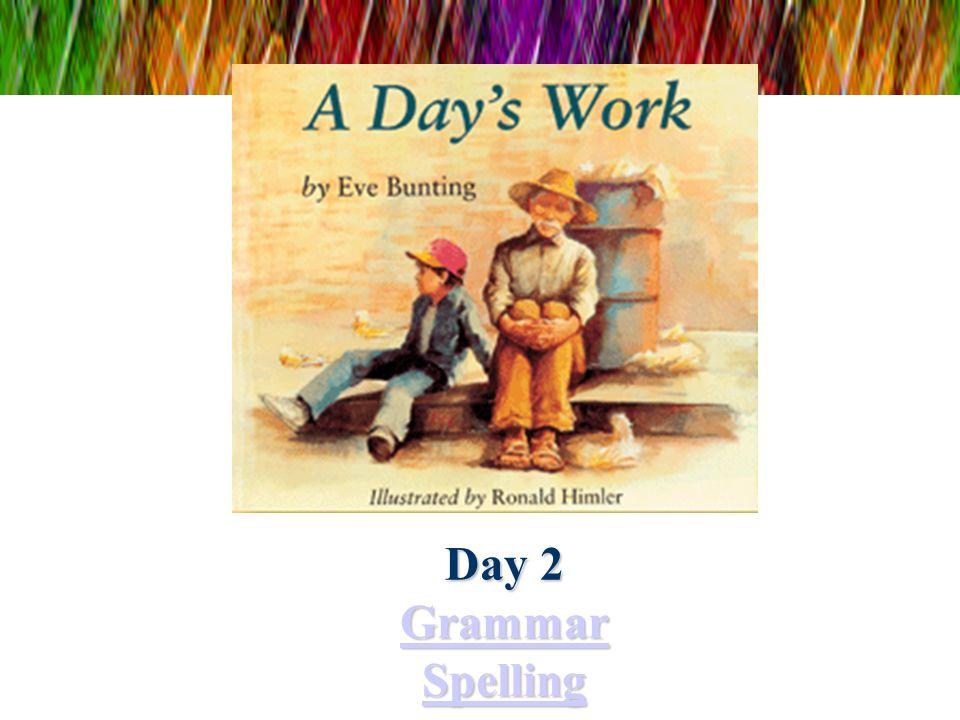 Day 2 Grammar Spelling