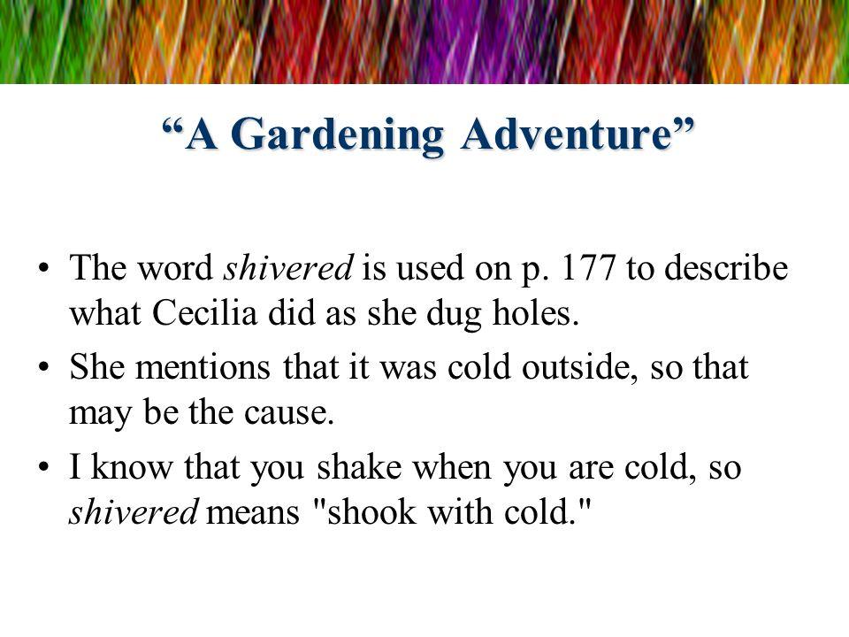 A Gardening Adventure