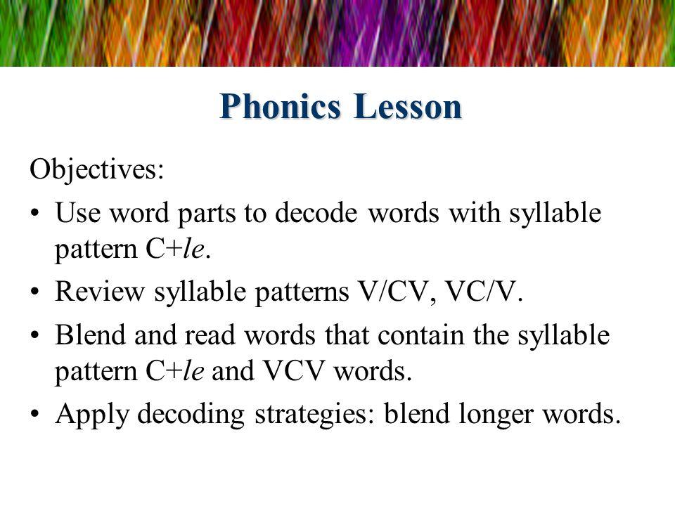Phonics Lesson Objectives: