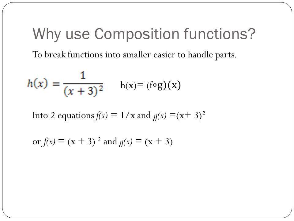 Why use Composition functions