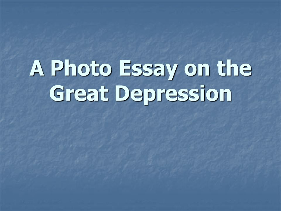 a photographic essay of the great depression This is a video i made for an english reading activity of the book of mice and men by john steinbeck (awesome book by the way) it features photos from the.