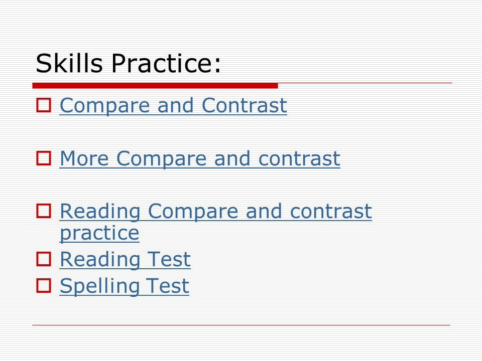 Skills Practice: Compare and Contrast More Compare and contrast