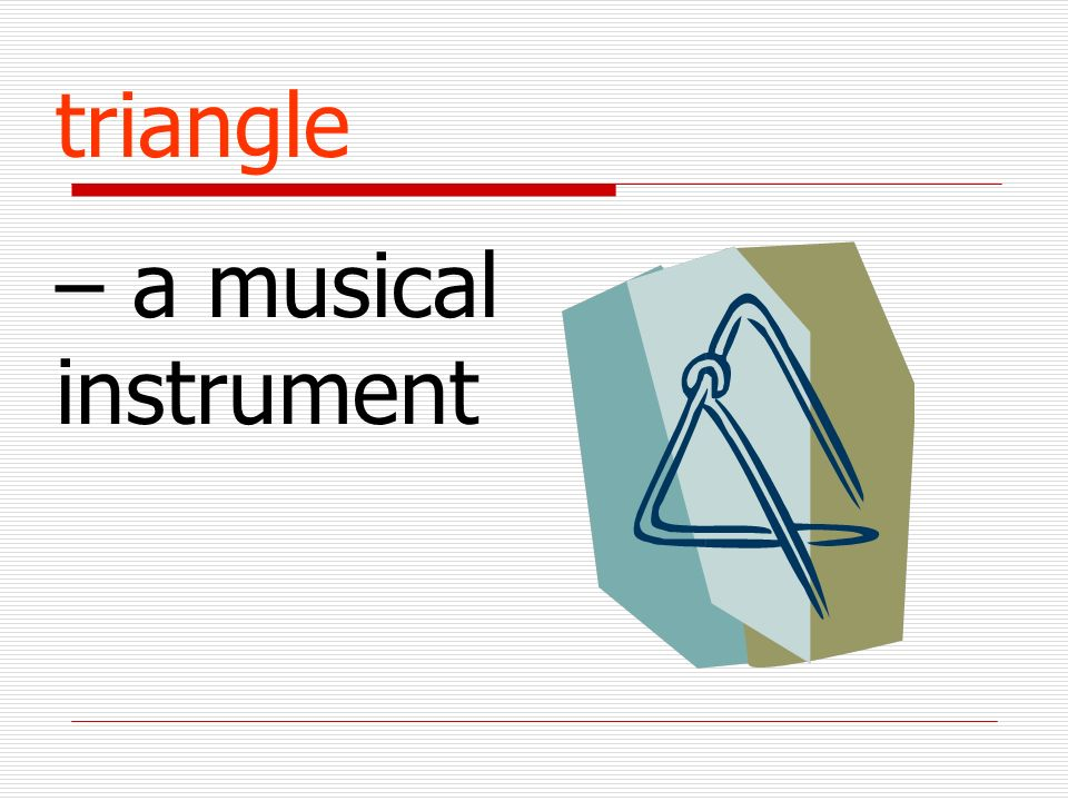 triangle – a musical instrument