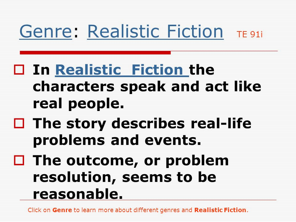 Genre: Realistic Fiction TE 91i
