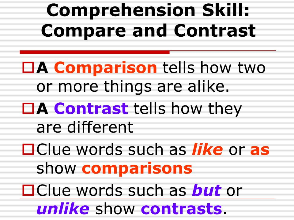 Comprehension Skill: Compare and Contrast