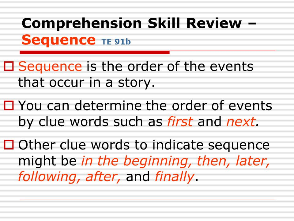 Comprehension Skill Review – Sequence TE 91b