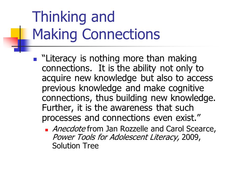 Thinking and Making Connections