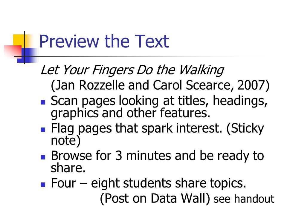 Preview the Text Let Your Fingers Do the Walking