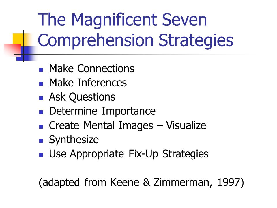 The Magnificent Seven Comprehension Strategies