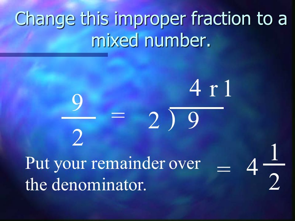 Change this improper fraction to a mixed number.