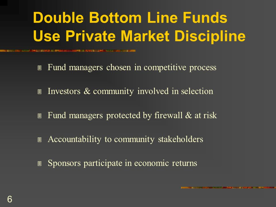 Double Bottom Line Funds Use Private Market Discipline