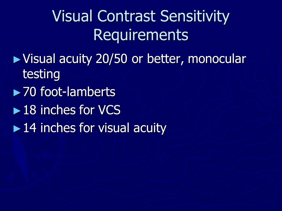 Visual Contrast Sensitivity Requirements