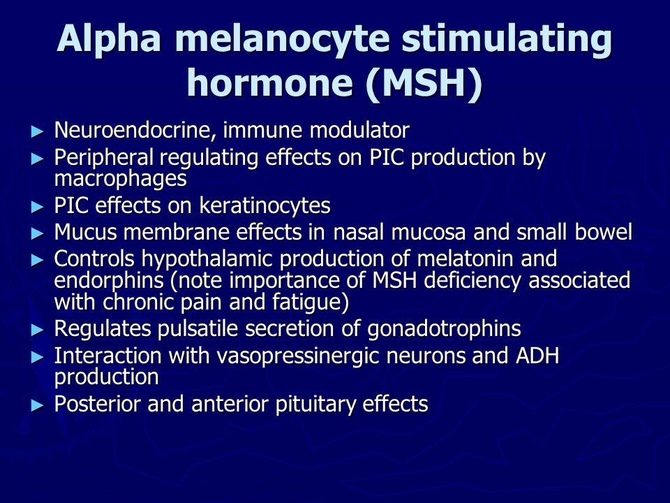 Alpha melanocyte stimulating hormone (MSH)