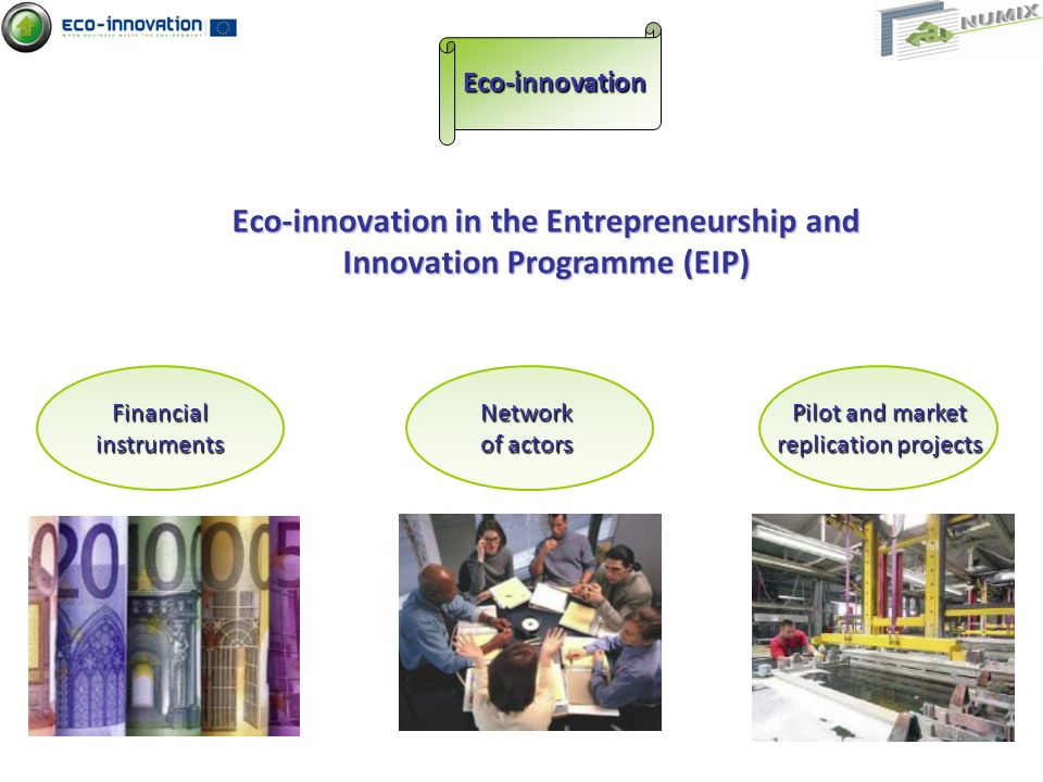 Eco-innovation in the Entrepreneurship and Innovation Programme (EIP)