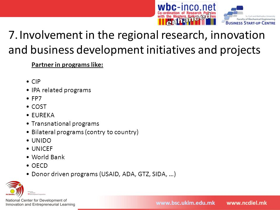 7. Involvement in the regional research, innovation and business development initiatives and projects
