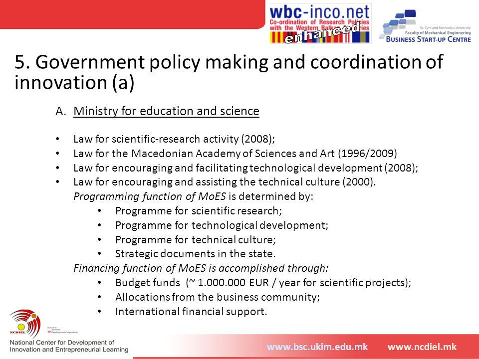 5. Government policy making and coordination of innovation (a)