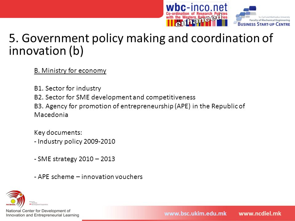 5. Government policy making and coordination of innovation (b)
