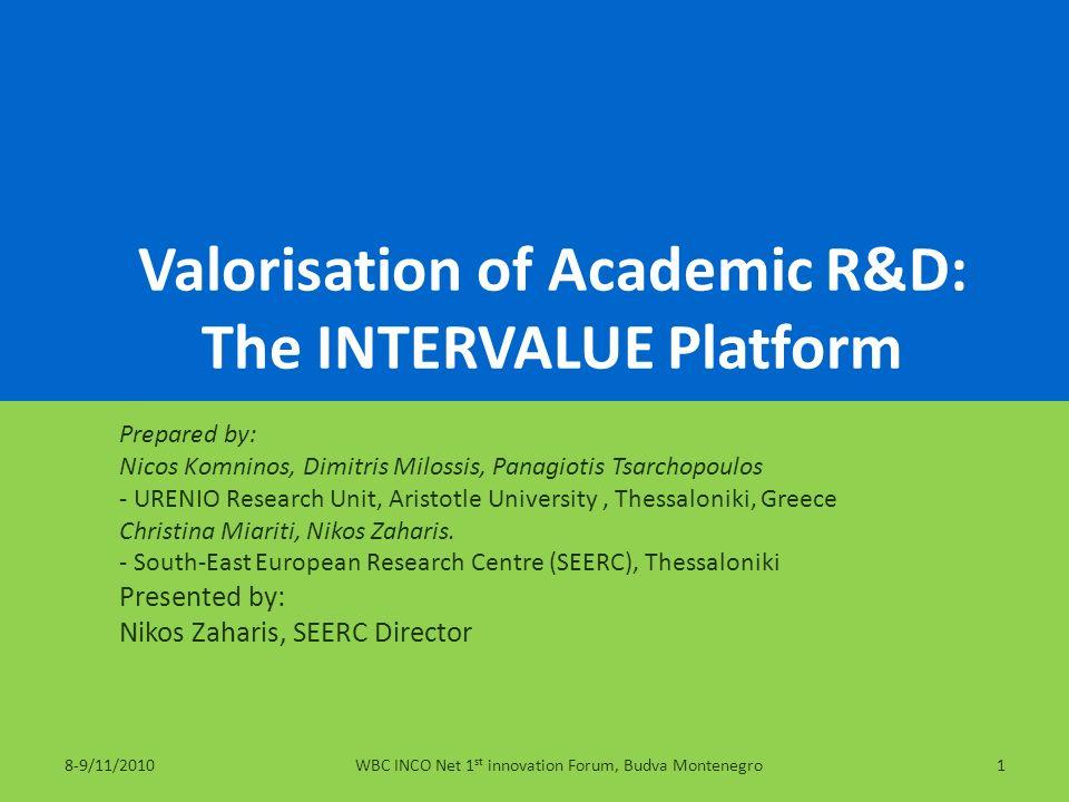 Valorisation of Academic R&D: The INTERVALUE Platform
