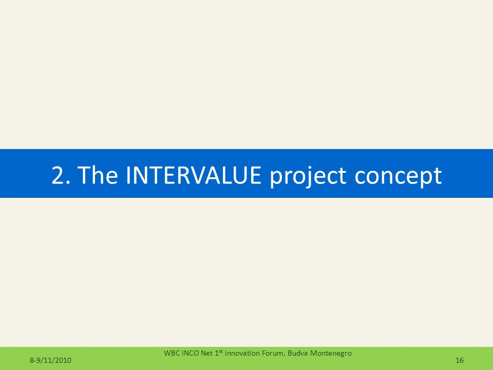 2. The INTERVALUE project concept